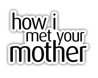 How I Met Your Brother Logo Inspired CBS Tv Show Vinyl Decal Sticker