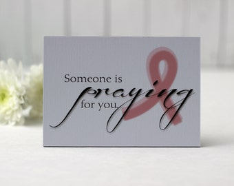 Someone is Praying for You, Pink Ribbon Gift, Breast Cancer Gift, Breast Cancer Gifts, Breast Cancer Sign, Pink Ribbon Quote, Quote Sign