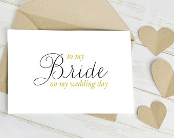 To My Bride On My Wedding Day Geeting Card  - Wedding Day Card is Blank Inside for Your Personal Message to your Future Wife