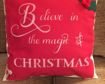 Believe in the Magic of Christmas Pillow