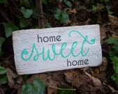 """Reclaimed Wood - """"home Sweet home"""" Sign - Reclaimed Wood Sign, Hand-Painted, Rustic Wall Art, Handmade"""