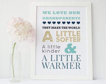 We Love our Grandparents Print