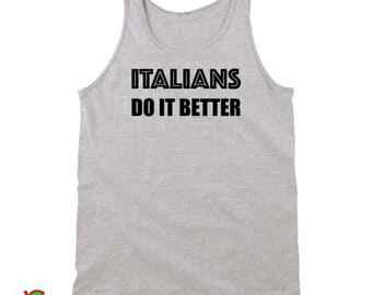 Italians Do It Better (Tanktops)