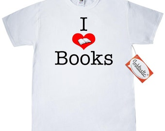I love books T-Shirt by Inktastic