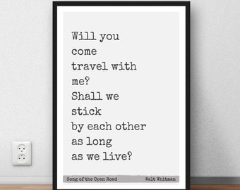 Walt Whitman  Quote - 'Will you come travel' poster print wall art gift