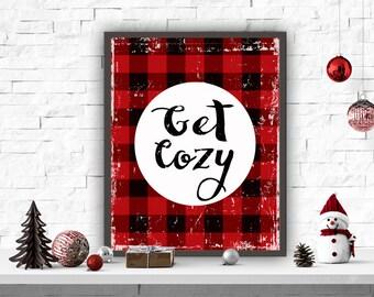 Get Cozy Printable, Holiday Decor, Holiday Print, Christmas Decorations, Christmas Decor, Get Cozy Wall Art, Holiday Wall Art, Winter Decor