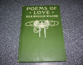 Poems of Love by Ella Wheeler Wilcox Antique Poetry book 1905 Vintage