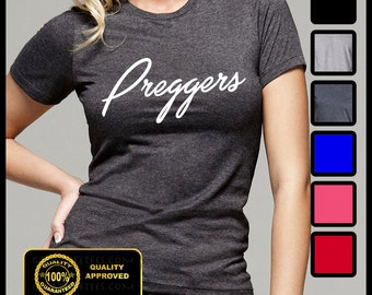 Preggers T-shirt, Pregger Shirt, Maternity, Baby Announcement Tees, Funny Pregnancy Tshirt