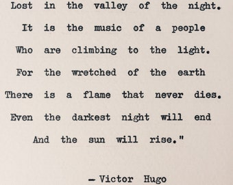 Les Miserables Typewriter Quote/ even the darkest night will end/ Victor Hugo