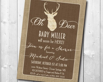 "Baby Shower Invitation...""Oh Deer""/digital file or printing/wording can be changed/fall, burlap, deer, rustic"