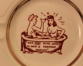 "Vintage Novelty Ashtray, Vintage Ceramic, ""Dirty"" Adult Humor Novelty Ashtray, Gift, Smoker, Navy, Cigarettes, Tobacco"