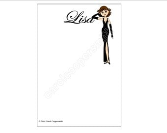 Glamorous Lady in Black Gown Notepads-Personalize-Brunette, Blonde,Auburn, African American, Blk Hair, Hispanic