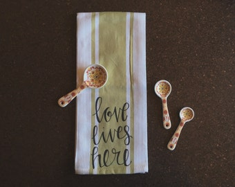 Love Lives Here Dish Towel