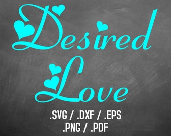 Desired Love Font Design Files For Use With Your Silhouette Studio Software, DXF Files, SVG Font, EPS File, Png Font, Script Font Silhouette