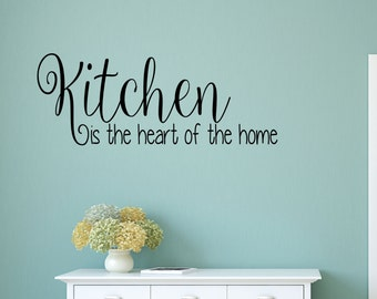Kitchen is the heart of the home wall sticker - decal