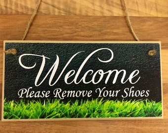 Sign Wall Plaque 'Welcome Please Remove Your Shoes' Quote Home Handmade