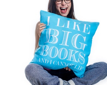 I Like Big Books and I Cannot Lie / Throw Pillow Case w/optional insert/ Custom Color Pillow/ Choose your colors/ Book Lover