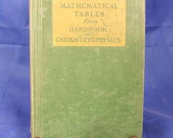 Vintage Math Book - Mathematical Tables From Handbook of Chemistry & Physics