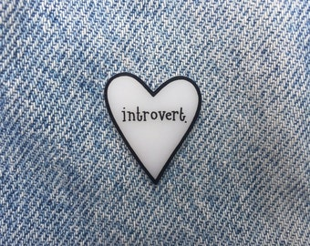 introvert heart // A Club Pin For The Shy and Tired and Socially Awkward