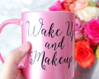 Pink Wake Up and Makeup Mug