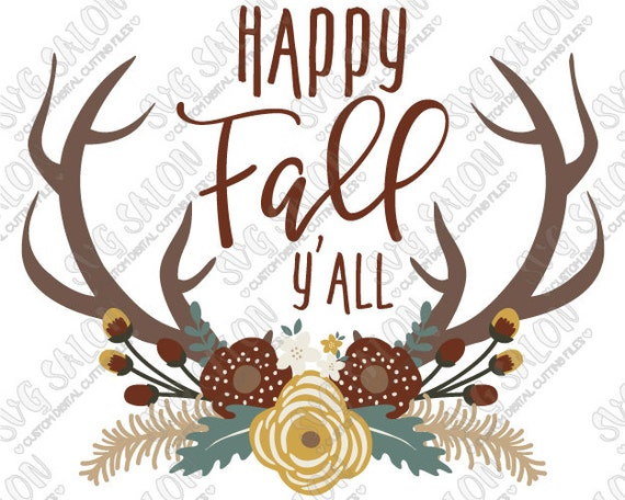 SVG Happy Fall Y'all Floral Antlers Thanksgiving / by SVGSalon