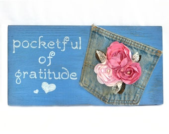 Pocketful of Gratitude primitive wood sign, Handmade painted wooden sign, home decor, upcycled