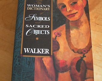 Vintage The Woman's Dictionary of Symbols and Sacred Objects Book by Barbara Walker 1988