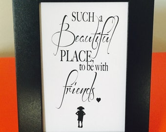 "Harry Potter Dobby Quote Print - ""a lovey place to be with friends"""