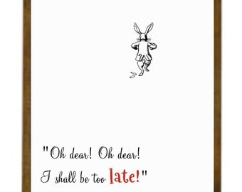 Oh dear! Oh dear! I shall be too late! – Alice's Adventure In Wonderland Print Quote – White rabbit – Alice's Adventure Party – John Tenniel