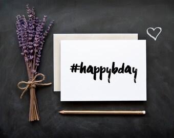 """Happy Birthday Card Funny - """"#happybday"""""""