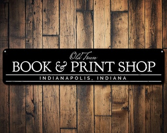 Book & Print Shop Sign, Personalized Old Town City State Shop Sign, Custom Book Lover Sign, Library Decor - Quality Aluminum ENS1001603