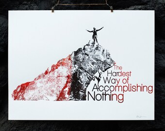"""The Hardest Way of Accomplishing Nothing - Screen Print - Limited Edition - RedpointPrints - Black, Red, and Brown - 18"""" x 24"""""""