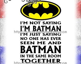 Text cutting file Batman, in Jpg Png SVG EPS DXF, Cricut svg, Silhouette, batman printable, batman svg, batman quote, batman clipart