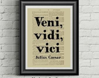 Veni Vidi Vici - Julius Caesar - Graduation Gift - Famous Quotes - Student Gift - Office Art - Wall Decor - Desktop Background - Inspiring