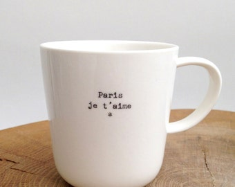 "Mug ""PARIS I you love"""