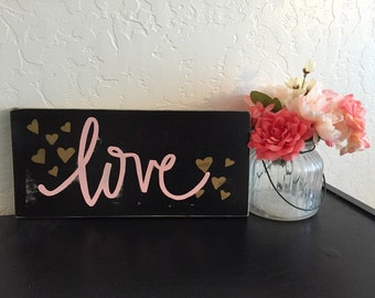 LOVE Hand-lettered Wooden Valentine's Day Sign