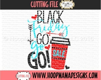 Black Friday Go Go Go SVG With Coffee Cup SVG DXF eps and png Files for Cutting Machines Cameo or Cricut