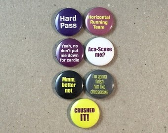 Pitch Perfect Movie Quotes Fan Art 7 - 1 Inch Button Pin Set