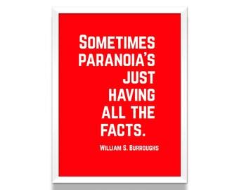 William S. Burroughs Poster, Paranoia Quote, Burrough's Art Print, Literature Poster, Writer's Quote