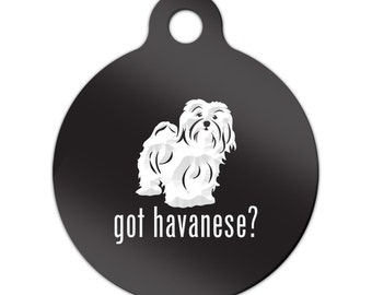 Got Havanese Engraved Round Key Chain Dog Tag blanquito - MRD-351