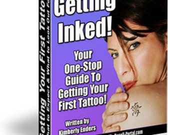 Getting Inked! You're One-Stop Guide to Getting Your First Tattoo! PDF EBOOK.