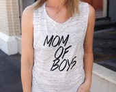 MOM OF BOYS:  Sleeveless Women's Tee shirt | Mom & Sons Shirt, Gift For Mother's Day, Baby Shower, Push Present, First Birthday Gift for Mom