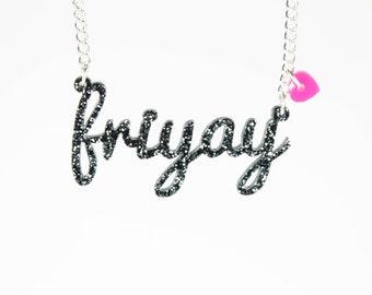 Friyay Name Necklace- Laser cut acrylic - name necklace