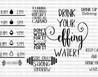 Water Bottle SVG file Water Tracker Fitness Decal Fitness svg Silhouette Cameo Sore Today Strong Tomorrow Drink Up Buttercup