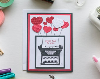 You're Just My Type, Just Because Card, Stampin Up Handmade Greeting Card