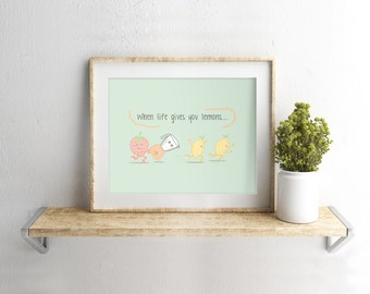 When Life Gives You Lemons, Wall Prints, Digital Wall Art, Printable Wall Art, Art Print, Home Decor, Downloadable Art.