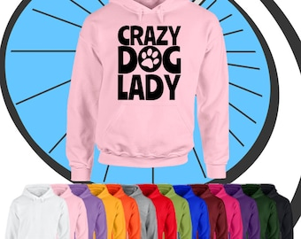 Adults Crazy Dog Lady Hoodie - Doggie Puppy Pet Animal Lover Ladies Hooded Top Present Hood