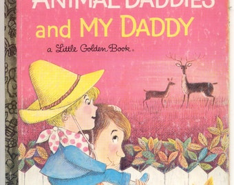 """Little Golden Books """"Animal Daddies and My Daddy"""" vintage Children's book"""