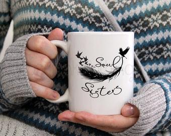 Coffee Mug - Soul Sisters Mug - Sister Mug - Hippie Mug - Gypsy Mug - Coffee Cup - Sister Coffee Cup - Gifts For Her - Sister Gifts