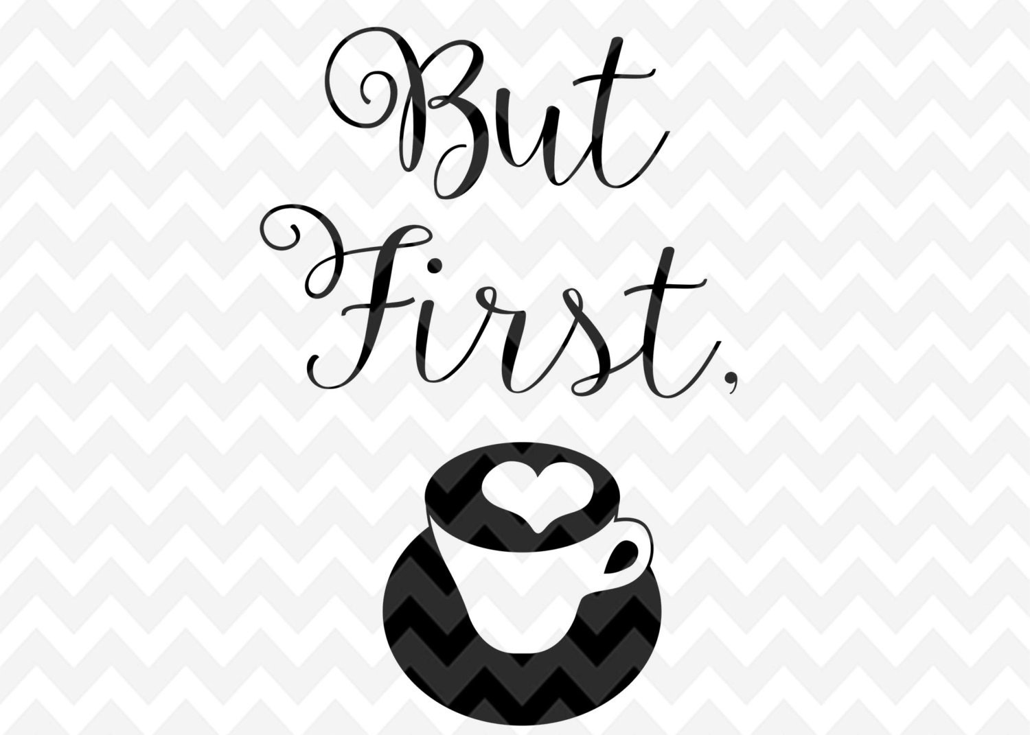 But First Coffee SVG Coffee Clip Art Coffee Cup PNG
